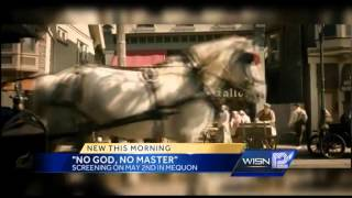 'No God, no master' filmed in SE Wisconsin