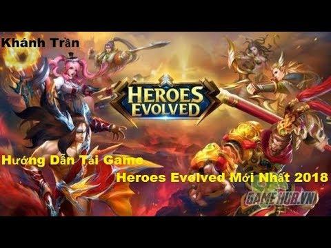 Hướng Dẫn Tải Game Heroes Evolved Cho Android Hướng Dẫn Tải Game Heroes Evolved-100% Thành Công