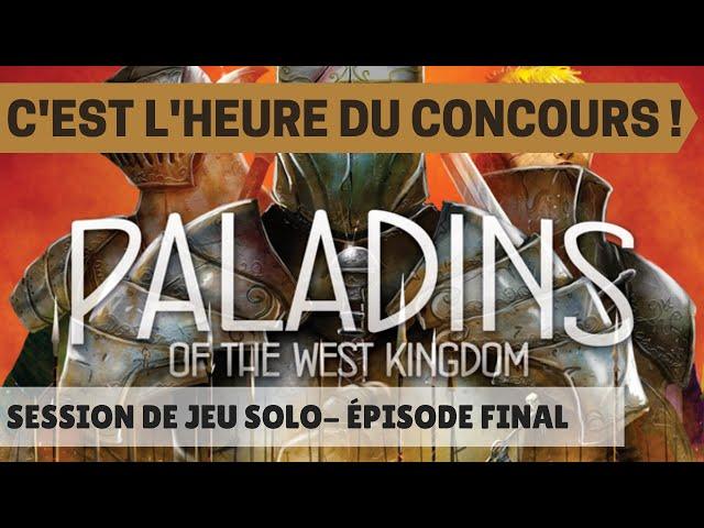 Session de jeu de Paladins des Royaume de l'Ouest - Épisode 3