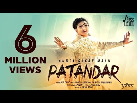 Patandar  New Song by Anmol Gagan Maan Feat. Desi Crew   Latest Punjabi Songs 2015