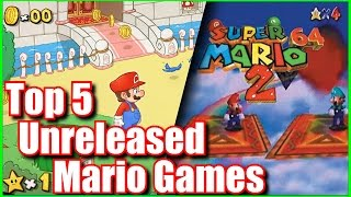 Top 5 Unreleased or Cancelled Mario Games