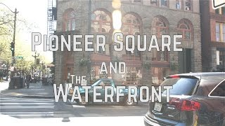 Seattle Neighborhood Gems: Pioneer Square