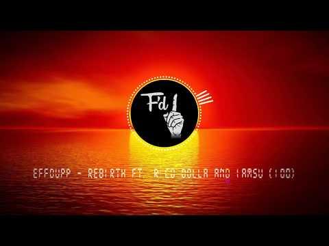 Effdupp - Rebirth ft. Rico Dolla & iamsu [100 Lofi Trap Remix]
