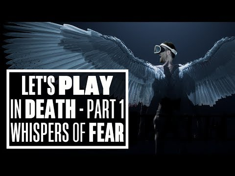 Let's Play In Death PSVR - Part 1 Whispers Of Fear - Ian's VR Corner