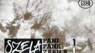 """SZELA """"IDZIE DYSC"""" From LP.  """"PANI PANA ZABIŁA""""  1992"""