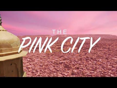 THE PINK CITY | JAIPUR INDIA RAJASTHAN