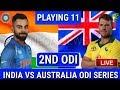 Australia vs India 2nd ODI match 2019 | Playing 11 Prediction | Playing XI Updates | Aus vs ind