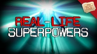 Real-life Super Powers