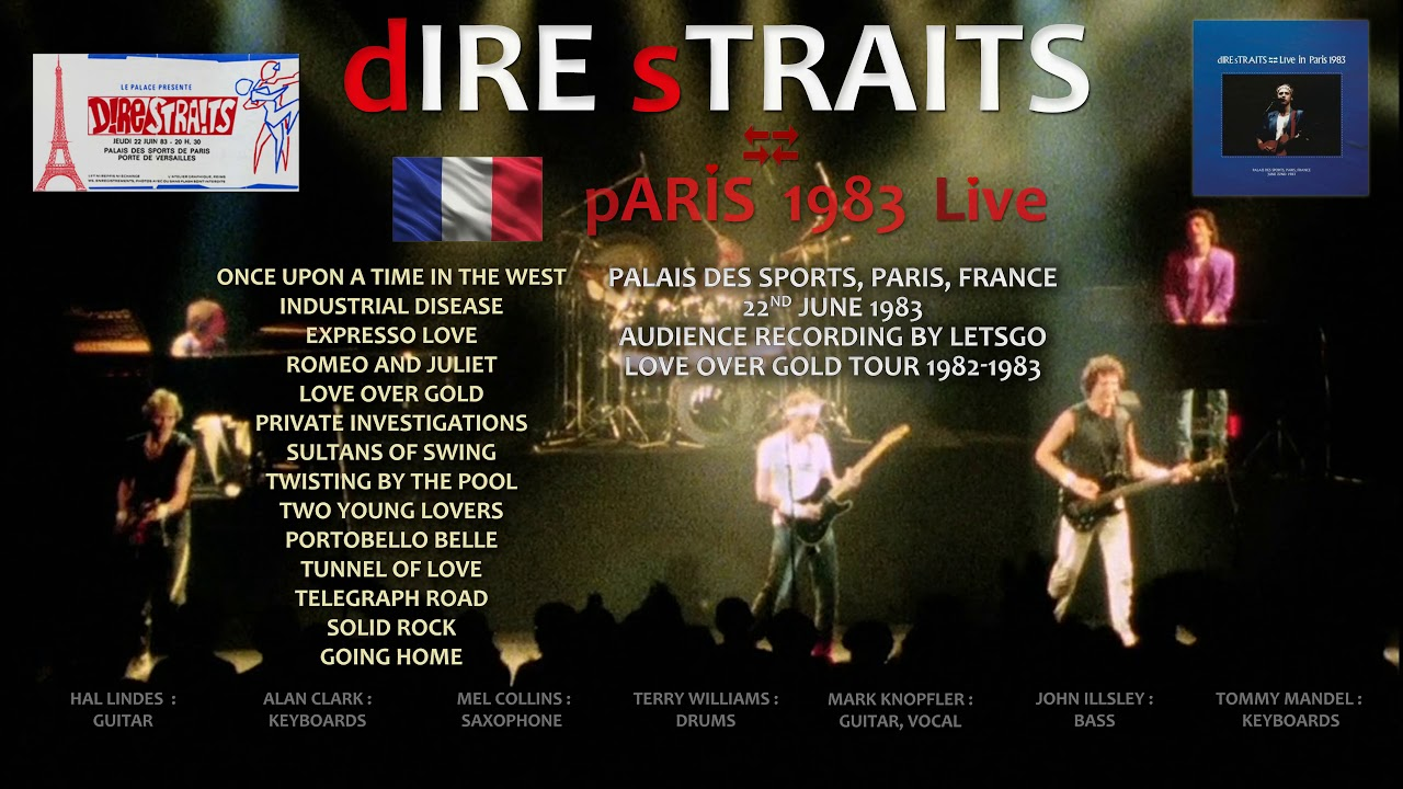 Dire Straits 1983 Live In Paris Audio Only From Master