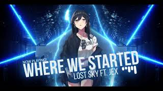 Lost Sky - Where We Started (feat. Jex) | Addictive Gaming Music