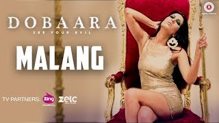 Malang (Video Song) | Dobaara (2017)