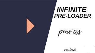 Infinite PreLoader Animation using html and css html5 & css3 tutorials