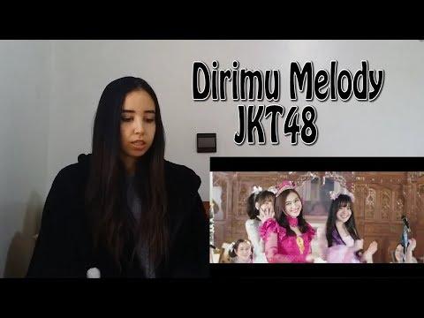 JKT48 - Dirimu Melody (Kimi wa Melody)MV   REACTION