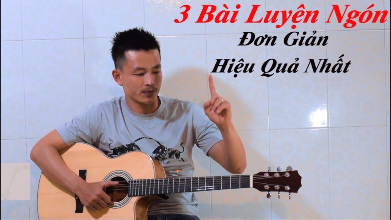 [Guitar Vỡ Lòng # 2]   3 BÀI LUYỆN NGÓN ĐƠN GIẢN VÀ HIỆU QUẢ NHẤT   Phong Guitar Bmt