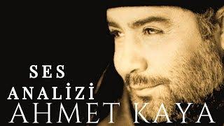Ahmet Kaya Ses Analizi