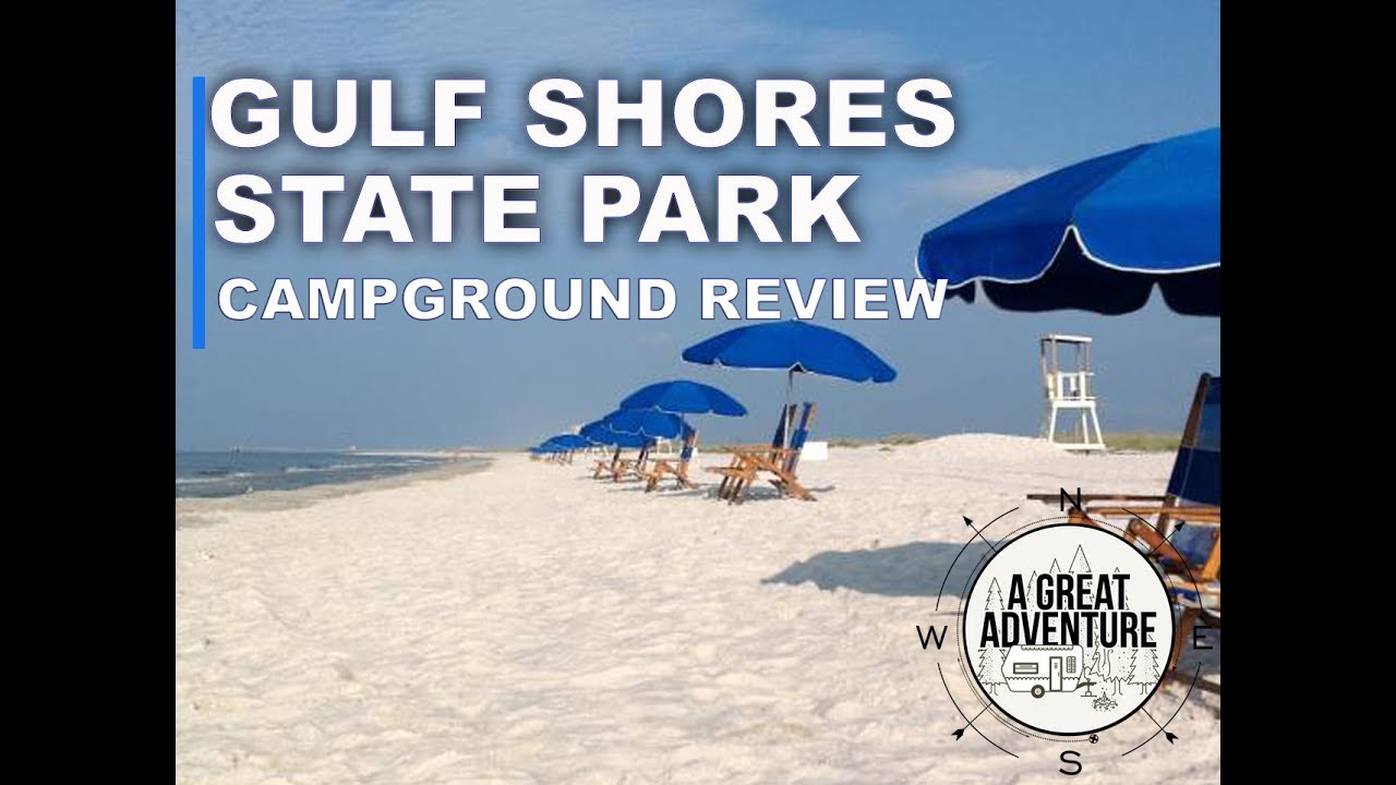 Gulf Shores State Park - Campground Review