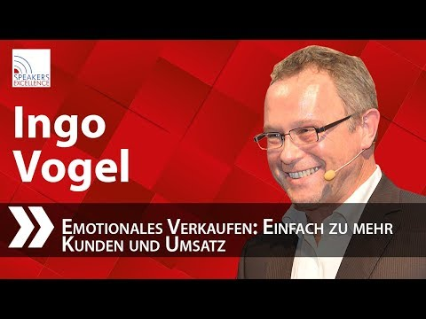Ingo Vogel: Emotionales Verkaufen - Einfach Zu Mehr Kunden Und Umsatz
