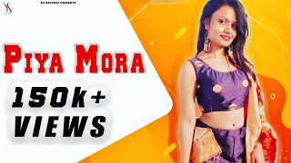 Piya Mora | KS Originals | Leena Baraskar | Kapil Jangir | Vishnu Jangid | New Hindi Song 2018