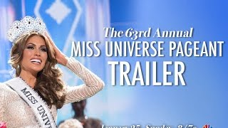 The 63rd Annual Miss Universe Pageant Trailer
