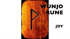 WUNJO Rune of Joy - Secrets of the Runes, the First Eight