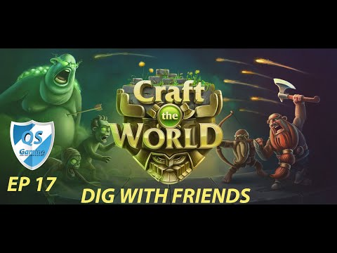 Craft The World Gameplay - Ep 17 - Dig With Friends New DLC |