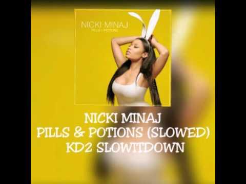 Nicki Minaj - Pills & Potions (SLOWED)