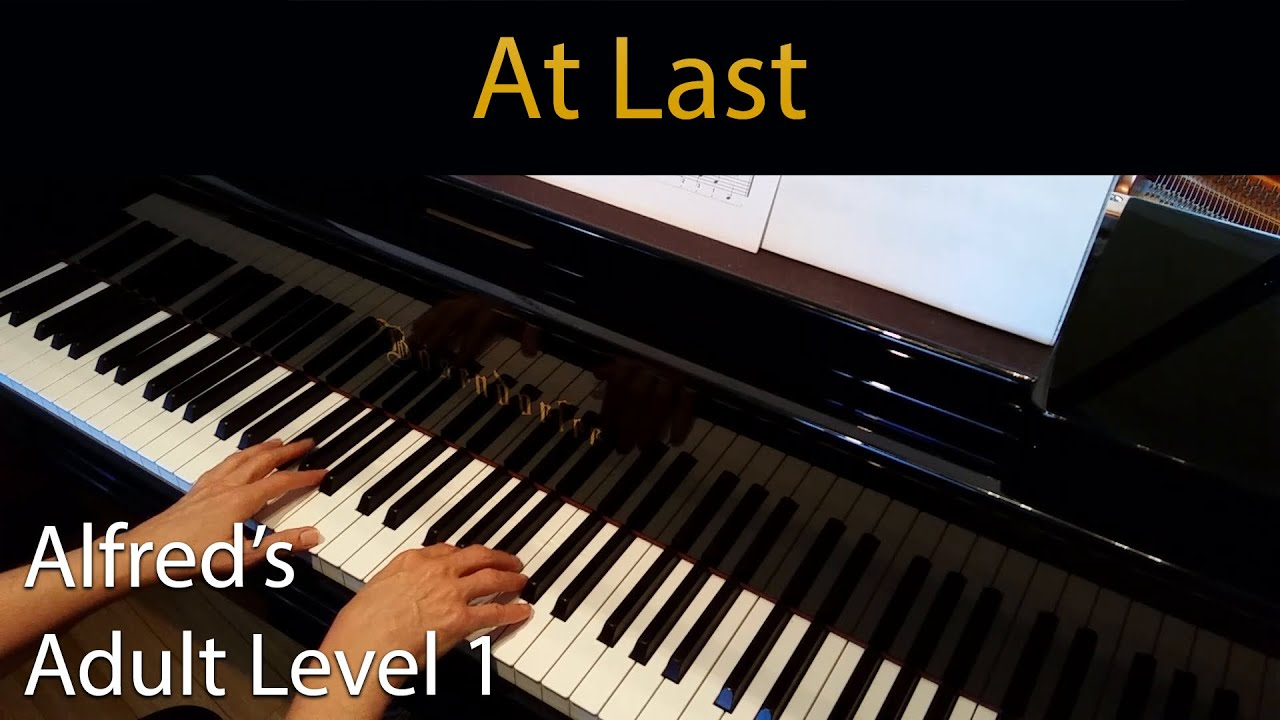 At Last (Early-Intermediate Piano Solo) Alfred's Adult Level 1