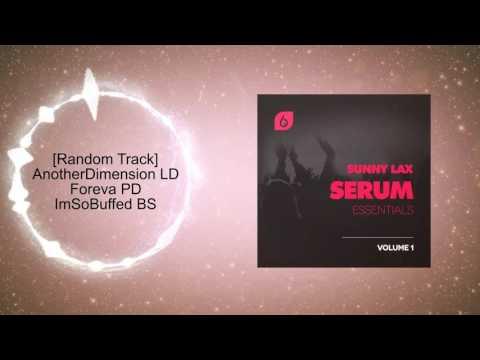 Sunny Lax - Serum Essentials Volume 1 Soundset Demo