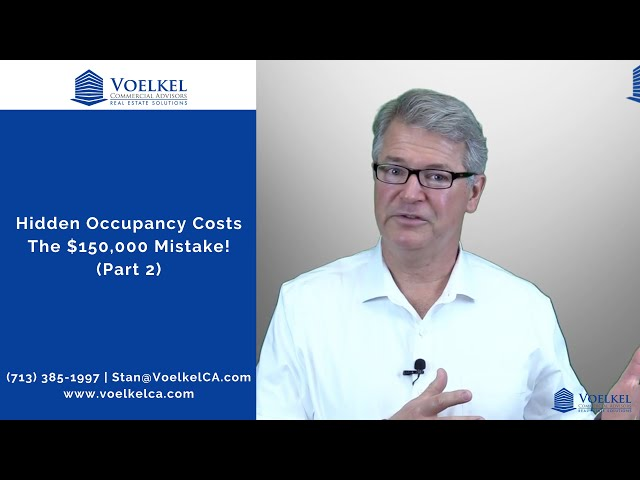 Hidden Occupancy Costs, The $150,000 Mistake!  (Part 2)