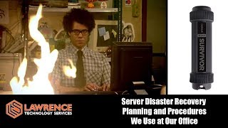 Server Disaster Recovery  Planning and Procedures We Use at Our Office