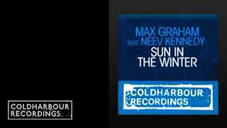 Max Graham feat. Neev Kennedy - Sun In The Winter (Alex M.O.R.P.H. Remix) (CLHR088)