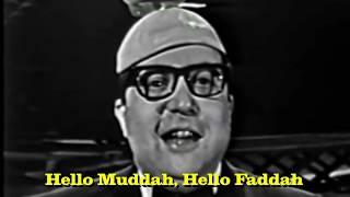 Hello Muddah, Hello Fadduh (Camp Granada Song) with Lyrics Sing-Along, Allan Sherman, 1963, updated