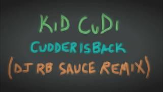 KiD CuDi - Cudderisback (Borst RemiX)
