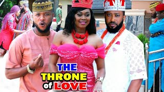 THE THRONE OF LOVE Complete Season - NEW MOVIE Fredrick Leonard & Tana Adelana 2020 Latest Movie