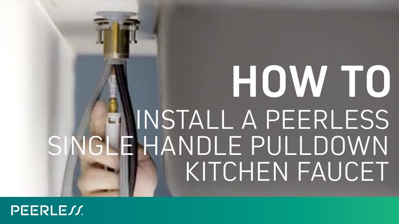 How To Install A Peerless Single Handle Pulldown Kitchen Faucet