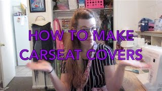 How to Make Baby Carseat Covers (Sewing Tutorial)