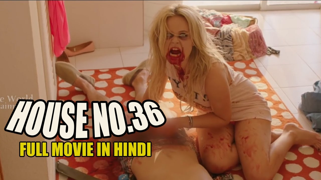 Download House No 36 FULL MOVIE   Hollywood Movies In Hindi Dubbed   हाउस नम्बर 36   Full Action HD 2020