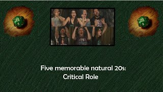Five memorable Natural 20s | Critical Role