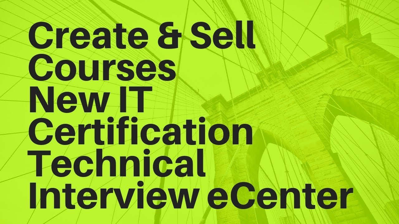 New It Certification Create And Sell Courses And More Youtube