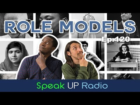ネイティブ英会話【Ep.120】ロールモデル//Role Models - Speak UP Radio [ネイティブ英会話ラジオ]