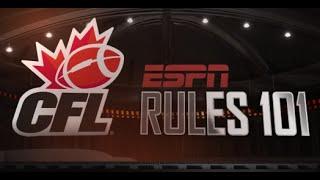 CFL Rules 101