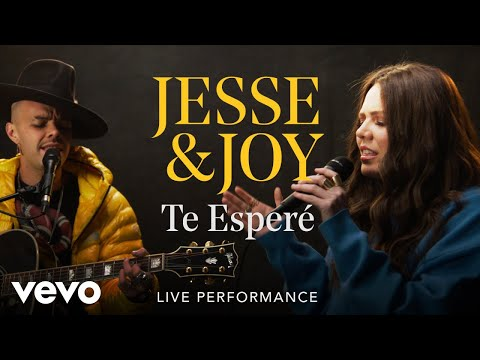 Jesse & Joy – «Te Esperé» Official Performance | Vevo