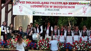 2018.05.27. VIII DOLNOŚLĄSKI PRZEGLĄD ZESPOŁÓW LUDOWYCH W MOJĘCICACH CZ.3.