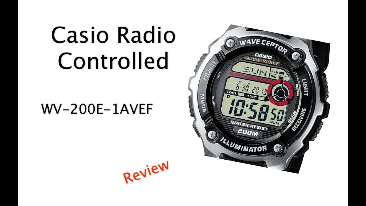 Radio Controlled Uhr Casio Radio Controlled Wv-200e-1avef Review - Youtube