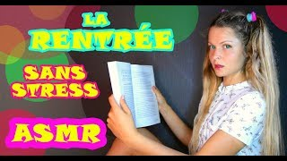 ASMR FRANCAIS 🇫🇷 ❤ Ta rentrée sans stress en 12 minutes 🇫🇷 ❤