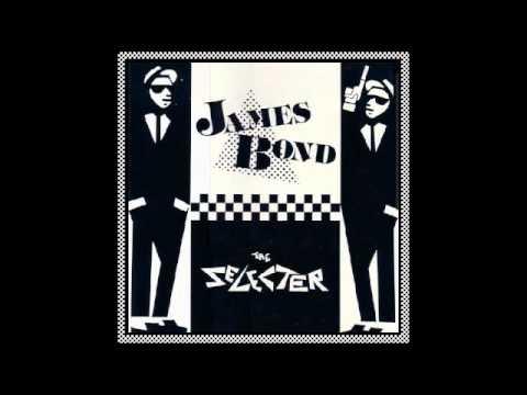 The Selecter - James Bond