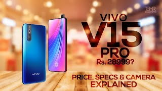 Vivo V15 Pro - Specs | Camera | Price in India | Samsung M30 & Redmi Note 7 Pro Killer?