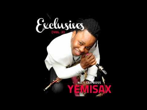 Yemi Sax - Kukere [Original by Iyanya]