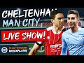 Cheltenham 1-3 Man City LIVE WATCHALONG STREAM | FA Cup
