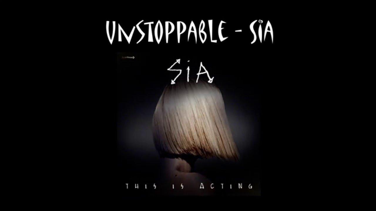 Lyrics + Vietsub] Unstoppable - Sia - YouTube